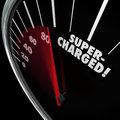 Supercharged word speedometer power boost faster increase on a with needle racing for a or energy and increasing rate of growth Royalty Free Stock Images