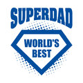 Superdad logo superhero World& x27;s best