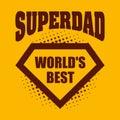 Superdad logo superhero World& x27;s best
