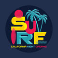 Surf - California night dreams - vector badge in vintage graphic style for t-shirt and other print production. Royalty Free Stock Photo