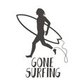 Surfer running on the beach. Gone surfing calligraphy Royalty Free Stock Photo