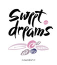 Sweet dreams card. Hand drawn lettering vector art. Modern brush calligraphy. Royalty Free Stock Photo