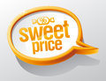 Sweet price speech bubble glass Royalty Free Stock Image