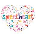 Sweetheart heart shaped lettering