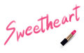 Sweetheart text write by Lipstick pink color