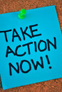 Take Action Now Note On Pinboard Royalty Free Stock Photo