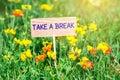 Take a break signboard Royalty Free Stock Photo
