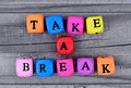 Take a break words on table