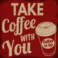 Take coffee with you retro poster