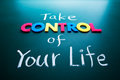 Take control of your life concept Royalty Free Stock Photography