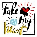 take my heart black Royalty Free Stock Photo