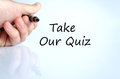 Take our quiz text concept Royalty Free Stock Photo