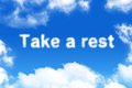 Take a rest cloud word on blue sky background Stock Images