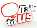 Talk to us Stock Photo