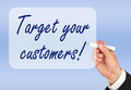 Target your customers hand of businessman writing with felt pen on screen Stock Photos