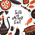 Taste of middle east. Hand drawn lettering and illustration of traditional food. Vector template for menu, flyer.