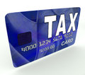 Tax On Credit Debit Card Shows Taxes Return IRS Stock Image