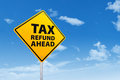Tax Refund Ahead Royalty Free Stock Photo