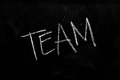 Team on chalkboard handwritten chalk text the blackboard Royalty Free Stock Photos