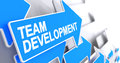 Team Development - Message on Blue Arrow. 3D.