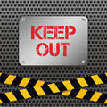 Techno vector illustration. Metallic plate with text `Keep Out` on a perforated metal background. Warning tapes. Royalty Free Stock Photo