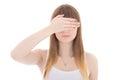 Teenage girl with hand on eyes isolated on white background Royalty Free Stock Photo