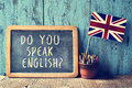 Text do you speak english? in a chalkboard, filtered Royalty Free Stock Photo
