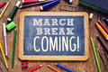 The text march break is coming written on a chalkboard Royalty Free Stock Photo