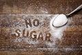 Text no sugar written with sugar