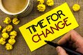 Text sign showing Time For Change. Conceptual photo Changing Moment Evolution New Beginnings Chance to Grow written on Sticky Note Royalty Free Stock Photo