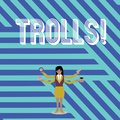 Text sign showing Trolls. Conceptual photo Online troublemakers posting provocative inflammatory messages Businesswoman
