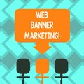 Text sign showing Web Banner Marketing. Conceptual photo entails to embed an advertisement in a web page Blank Space