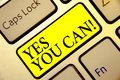 Text sign showing Yes You Can. Conceptual photo Positivity Encouragement Persuade Dare Confidence Uphold Keyboard yellow key Inten Royalty Free Stock Photo