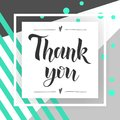 Thank You handwritten inscription. Hand drawn lettering. Thank You calligraphy. Thank you card. stylish fashion Vector Royalty Free Stock Photo