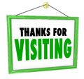 Thanks for visiting hanging store sign customer appreciation a to thank appreciate and express a message of gratitude a or visitor Stock Images