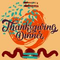 Thanksgiving dinner brush hand lettering against colorful autumn red orange grange background. Calligraphy vector Royalty Free Stock Photo