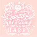 There are so many beautiful reasons to be happy hand drawn print with a quote lettering Royalty Free Stock Photography