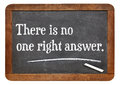 There is no one right answer text on a vintage slate blackboard Royalty Free Stock Image