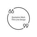 Thin line quotation mark