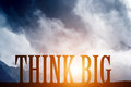 THINK BIG text on mountains landscape. Sunset sky, motivational Royalty Free Stock Photo
