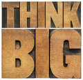 Think big in wood type motivational phrase isolated text abstract letterpress printing blocks scaled to a rectangle Stock Image