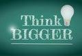 Think bigger light bulb illustration design Royalty Free Stock Photo