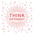 Think different. Inspiring phrase
