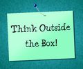 Think outside box shows originality opinion and ideas meaning original unique understand Royalty Free Stock Photos