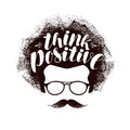 Think positive, lettering. Motivating phrase banner. Calligraphy vector illustration