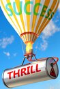 Thrill and success - pictured as word Thrill and a balloon, to symbolize that Thrill can help achieving success and prosperity in Royalty Free Stock Photo