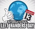 Thumb-up, Globe and Calendar for International Left Handers Day, Vector Illustration
