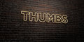 THUMBS -Realistic Neon Sign on Brick Wall background - 3D rendered royalty free stock image