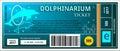 Ticket dolphinarium