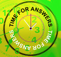 Time For Answers Represents Knowhow Assist And Help Royalty Free Stock Photo